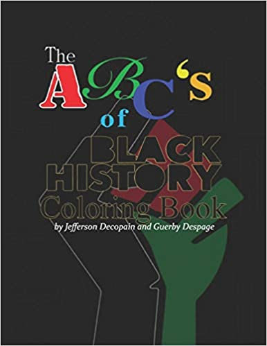 The ABC's of Black History Coloring Book