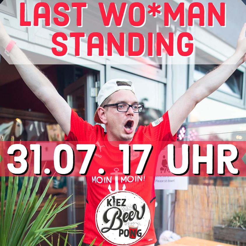 Kiezbeerpong  LIVE - Last Wo*Man Standing Turnier