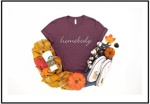 Homebody Tshirt