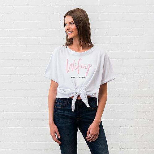 Wifey Tie Up Shirt