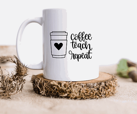 Coffe Teach Repeat Mugs