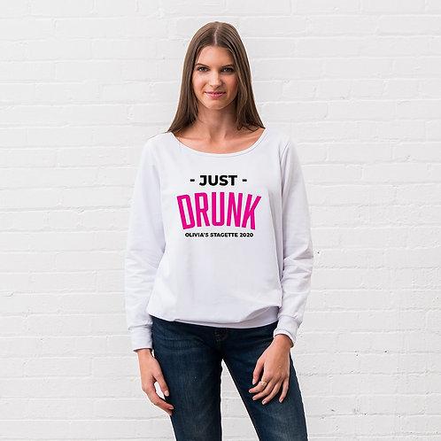 Just Drunk Sweater
