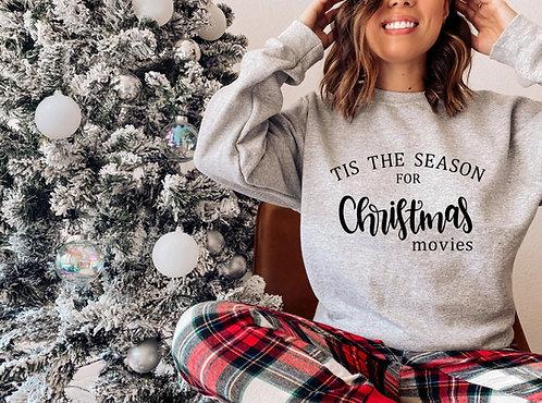 Tis the season for Christmas movies Crewneck