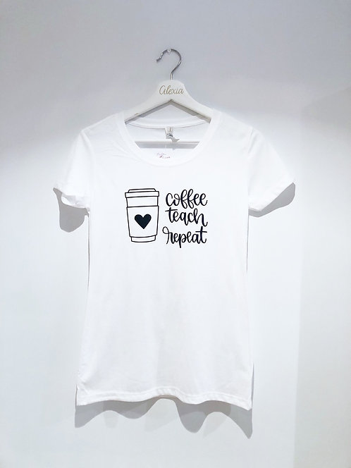 Coffe Teach Repeat Female Tshirt