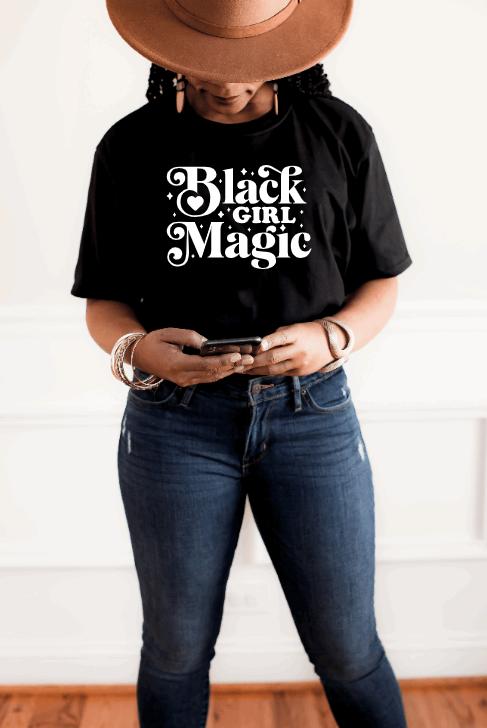 Black Girl Magic Tshirt Script
