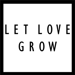 LET LOVE GROW.png