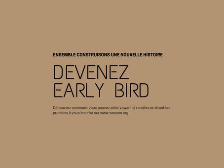 Les contreparties Early Bird encore en ligne ...