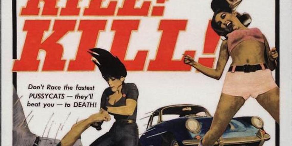 Film Club - Faster Pussycat Kill Kill