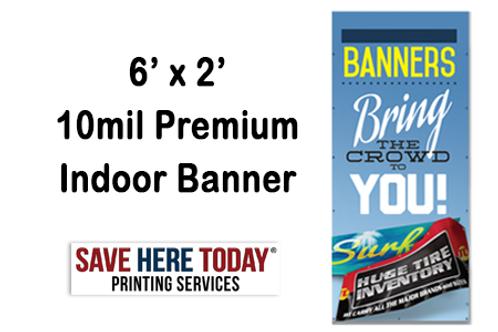 6'x2' 10mil Premium Banner