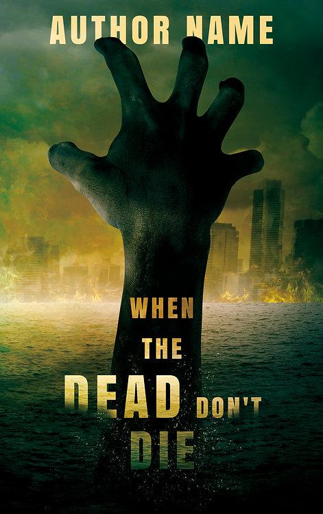 When The Dead Don't Die