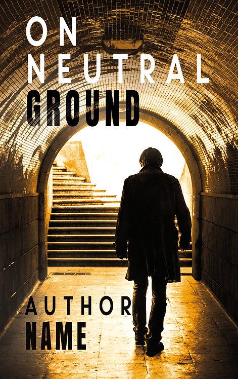 On Neutral Ground