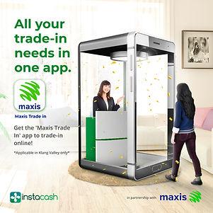 2021 Maxis X instacash trade in R4.jpg