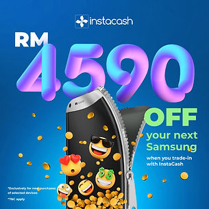 instacash-samsung-RM4590-off.jpeg