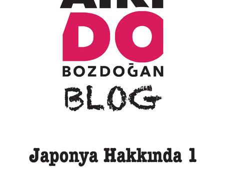 JAPONYA HAKKINDA - 1