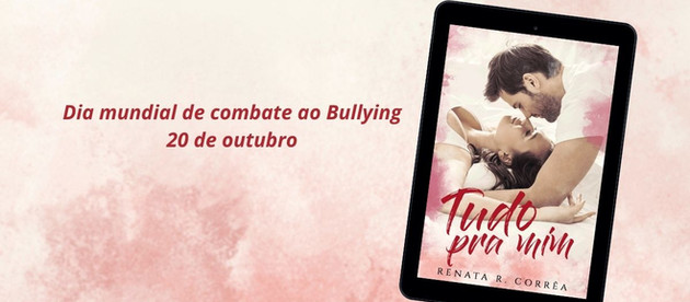 20 de outubro - Dia mundial de combate ao Bullying