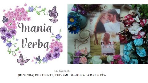 {RESENHA} DE REPENTE, TUDO MUDA - RENATA R. CORRÊA