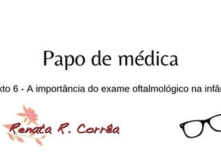Você sabe por que é tão importante crianças pequenas passarem por exame oftalmológico?