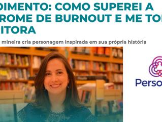 Depoimento: como superei a síndrome de Burnout e me tornei escritora