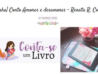 [Resenha] Conto Amores e desamores - Renata R. Corrêa