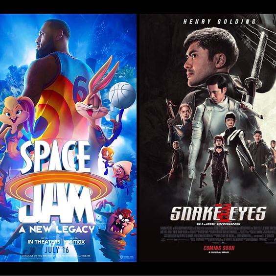 Space Jam: A New Legacy & Snake Eyes: G.I. Joe Origins