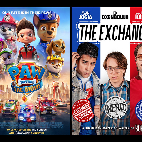 CARLOAD NIGHT!! Paw Patrol: The Movie & The Exchange