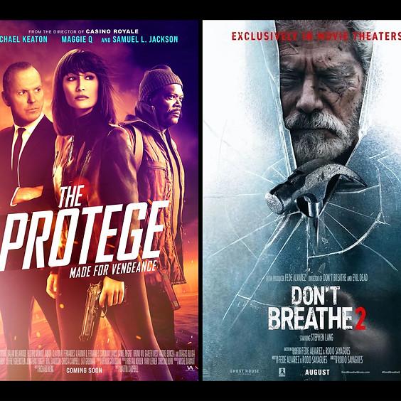 The Protege & Don't Breathe 2