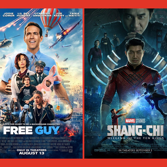 Free Guy & Shang-Chi and the Legend of the Ten Rings
