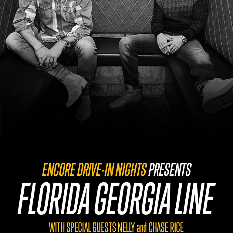 Encore Drive-In Nights Presents Florida Georgia Line