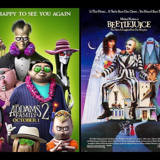 The Addams Family 2 & Beetlejuice