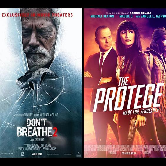 Don't Breathe 2 & The Protege