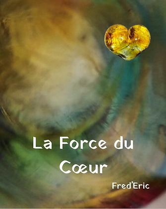 """Poster A4 """"La Force du Coeur"""""""