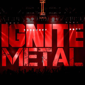 Ignite Metal - 134