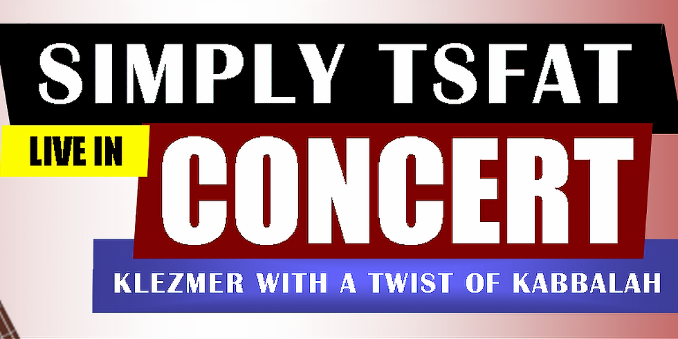 Simply Tsfat Band Live Concert