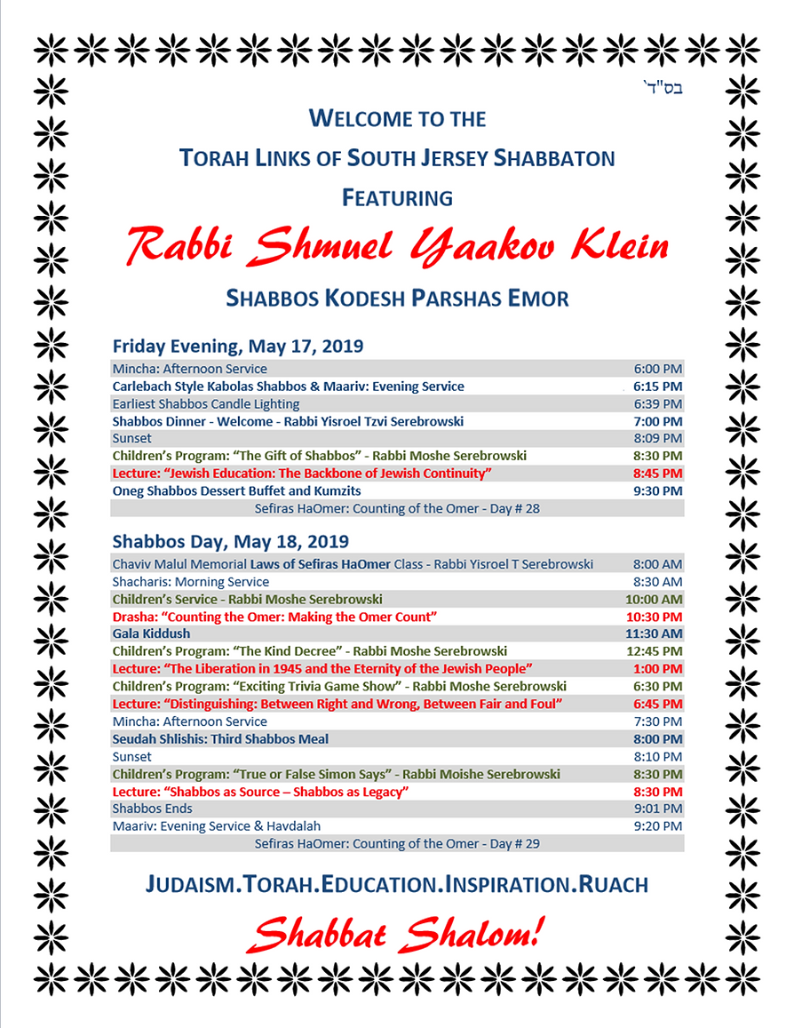 Schedule - Shabbos Kodesh Parshas Emor,