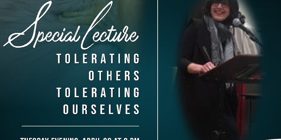 """""""Tolerating Others, Tolerating Yourself"""""""