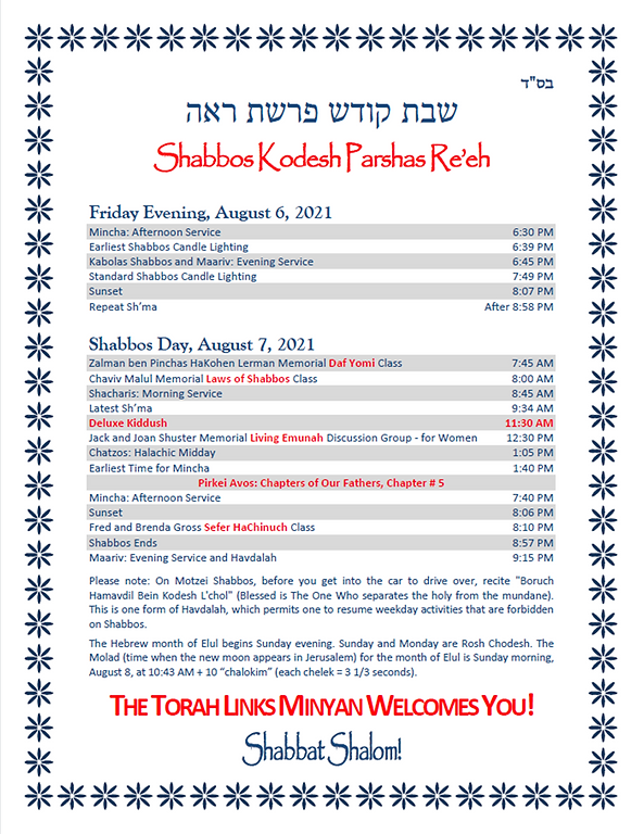 Schedule - Shabbos Kodesh Parshas Re'eh, August 6-7, 2021.png