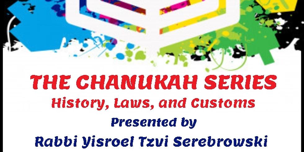 Chanukah Lecture Series - Part 3