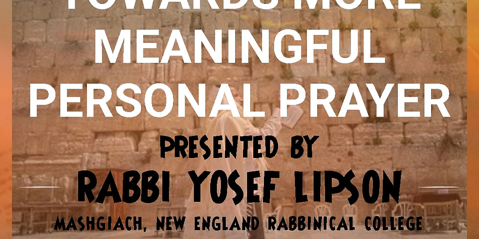"""""""Towards More Meaningful Personal Prayer"""""""