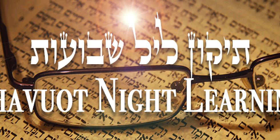 Shavuos All-Night Learning Program