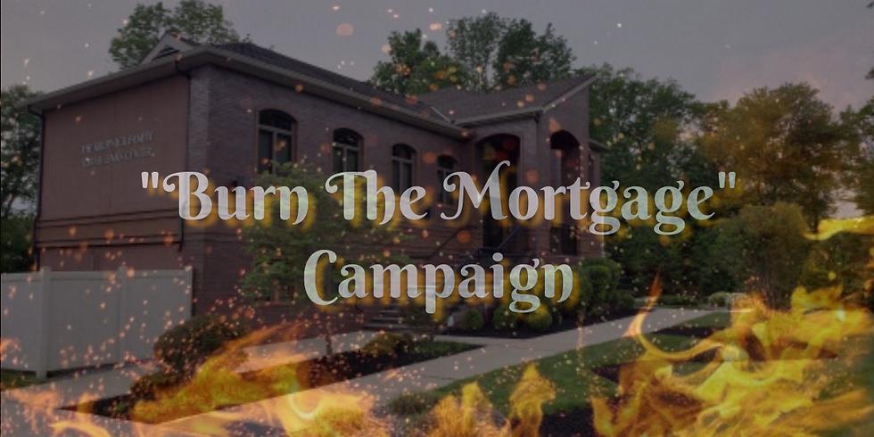 """""""Burn The Mortgage"""" Campaign"""