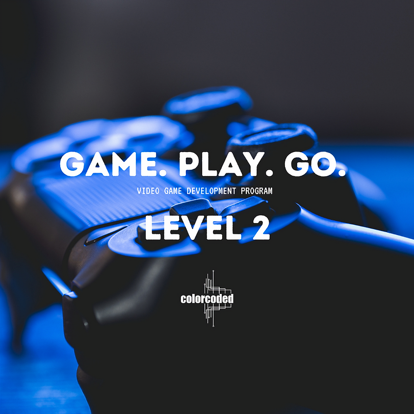 Game. Play. Go Level 2 - 3D Video Game Development