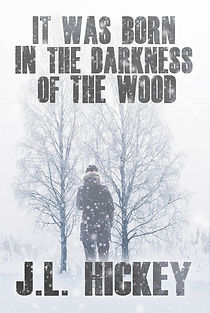 It+Was+Born+in+the+Darkness+of+the+Wood+