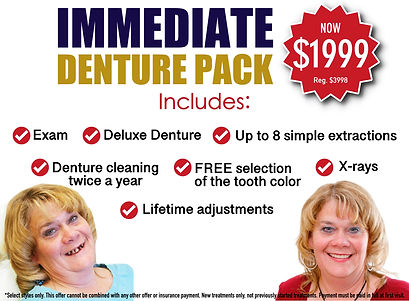 immediat denture pack includes extactions, exam, dentures and more for $1999
