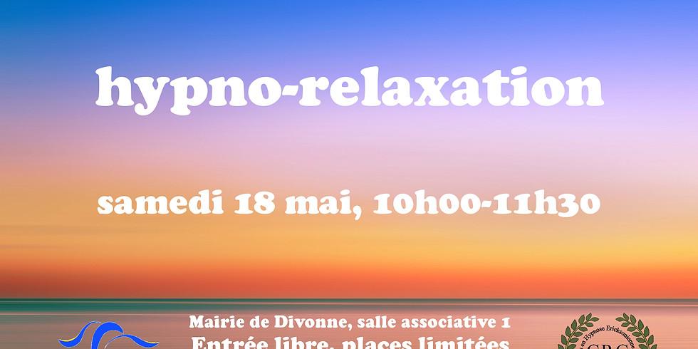 Hypno-relaxation à Divonne, samedi 18 mai