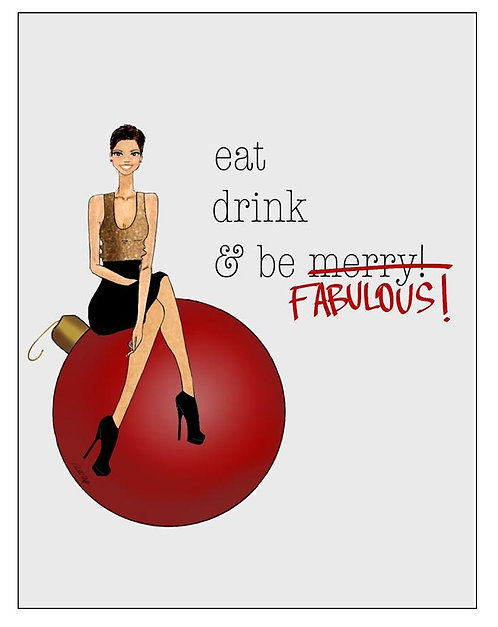 Eat, Drink, Be FABULOUS SOLD OUT!
