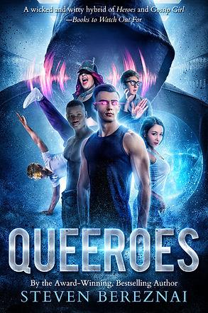Book cover for author Steven Bereznai's gay teen superhero book Queeroes_