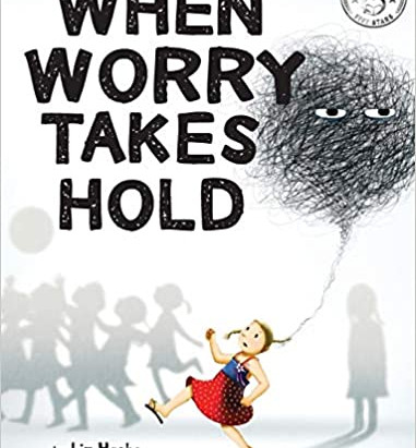 Children's books to help with fears and anxiety