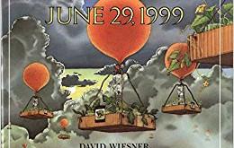 June 29, 1999 – David Wiesner (1992)