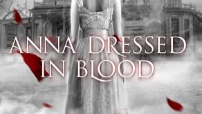 Anna Dressed in Blood – Kendare Blake (2012)