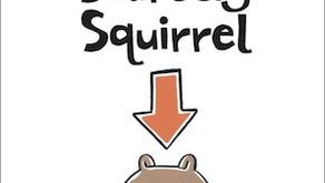 Scaredy Squirrel – Mélanie Watt (2006)